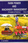 Farm Power and Machinery Management Principles and Practices Vol 1