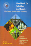 Hand Book on Subsidies and Grants With Complete Procedures Process and Guidelines