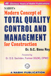 Modern Concept of Total Quality Control and Management for Construction