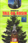 Handbook on Tall Oil Rosin Production Processing and Utilization