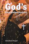 Gods Own Untouchables