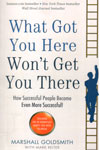 What Got You Here Wont Get You There