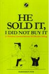 He Sold It I Did Not Buy It
