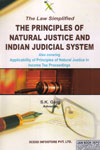 The Law Simplified The Principles of Natural Justice and Indian Judicial System