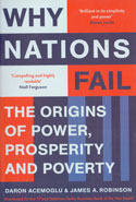 Why Nations Fail the Origins of Power Prosperity and Poverty