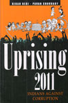 Uprising 2011 Indias Against Corruption