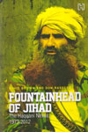 Fountainhead of Jihad The Haqqani Nexus 1973-2012