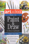 Artschool How to Paint and Draw