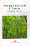 Ensuring Sustainability in Forestry Certification of Forests
