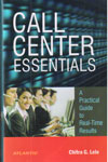 Call Center Essentials A Practical Guide to Real Time Results