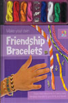 Make Your Own Friendship Bracelets