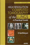 High Resolution Computed Tomography of the Lungs A Practical Guide