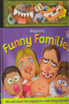 Magnetic Funny Families