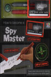 How to Become A Spy Master
