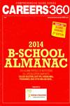 Careers 360 B School Almanac 2014