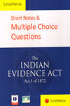 Short Notes and Multiple Choice Questions The Indian Evidence Act Act 1 of 1872