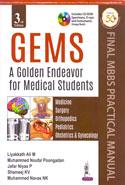 GEMS A Golden Endeavor For Medical Students