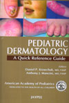 Pediatric Dermatology A Quick Reference Guide