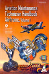 Aviation Maintenance Technician Handbook Airframe FAA H 8083 31 In 2 Vols
