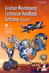 Aviation Maintenance Technician Handbook Airframe FAA H 8083 31 In 2 Vols