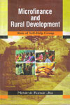 Microfinance and Rural Development Role of Self Help Group