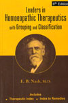 Leaders in Homoeopathic Therapeutics With Grouping and Classification