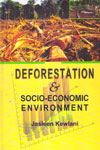Deforestation and Scio Economic Environment