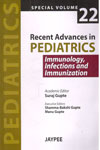 Recent Advances in Pediatrics Vol 22 Immunology Infections and Immunization