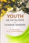 Youth As Catalysts and Change Makers
