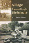 Village Town and Jungle Life in India