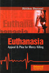Euthanasia Appeal and Plea for Mercy Killing