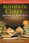 Success of Homoeopathy Authentic Cures With Medical Reports
