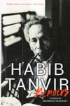 Habib Tanvir Memoirs