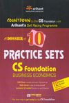 A Dossier of 10 Practice Sets CS Foundation Business Economics