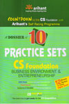 A Dossier Of 10 Practice Sets CS Foundation Business Environment and Entrepreneurship