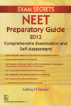 Exam Secrets NEET Preparatory Guide 2013 Comprehensive Examinaton and Self Assessment