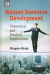 Human Resource Development Theoretical and Practical Implicatons