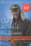 High Adventure Our Ascent of the Everest