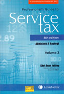 Professionals Guide to Service Tax In 2 Vols