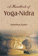 A Handbook of Yoga Nidra