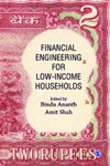 Financial Engineering For Low Income Households
