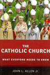 The Catholic Church What Everyone Needs to Know