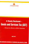 A Ready Reckoner Goods and Services Tax GST