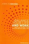 Balance Your Life and Work