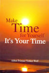 Make Time For Yourself Its Your Time