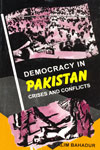 Democracy in Pakistan Crises and Conflicts