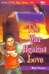 The War Against Love