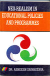 Neo Realism in Educational Policies and Programmes