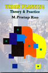 Urban Planning Theory and Practice