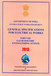 Central Public Works Department General Specifications For Electrical Works Part VIII Gas Based Fire Extinguishing System